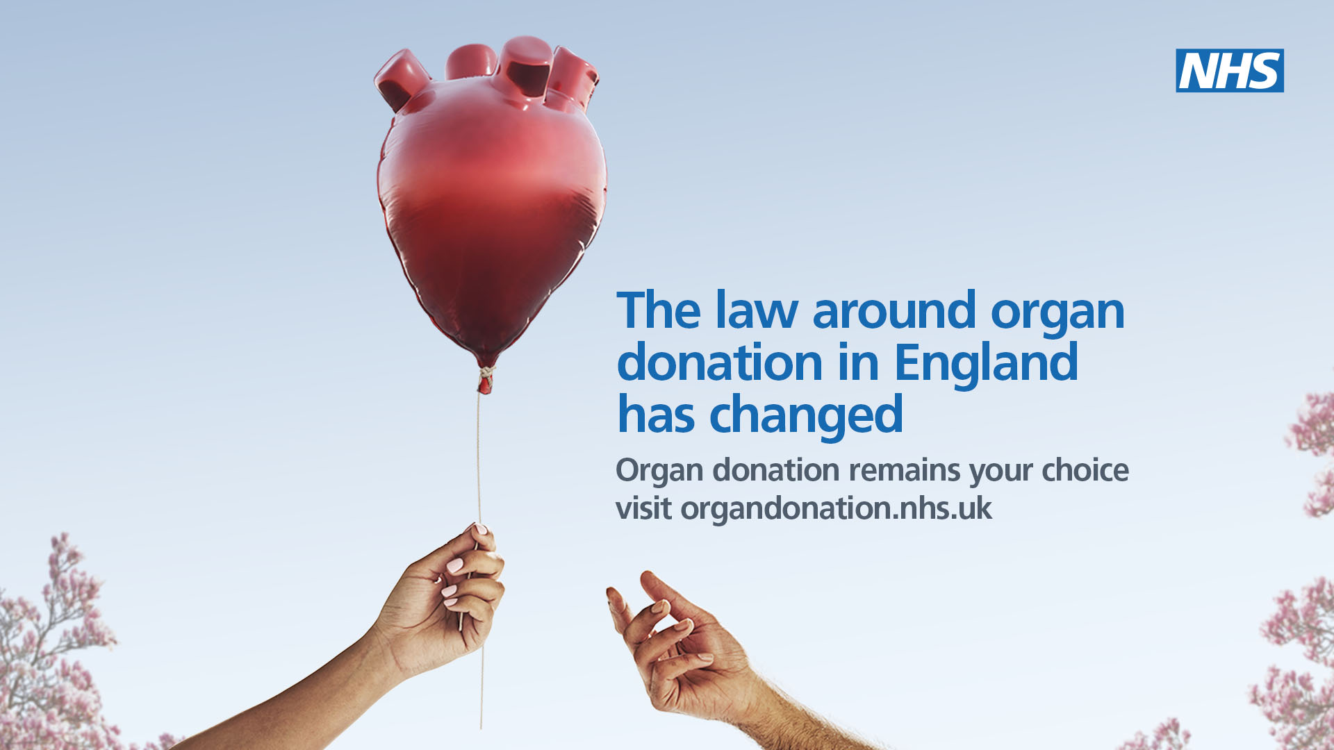 The law around organ donation in England has changed.  Organ donation remains your choice visit organdonation.org.uk